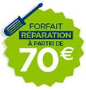 Forfait réparation à partir de 70€